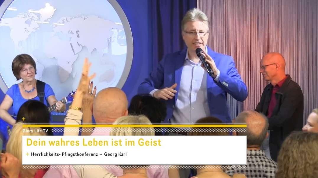 Georg Karl -  Dein wahres Leben ist im Geist